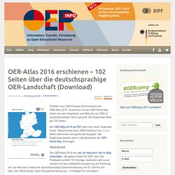 OER-Atlas 2016 erschienen – 102 Seiten über die deutschsprachige OER-Landschaft (Download) - OERinfo – open-educational-resources.de