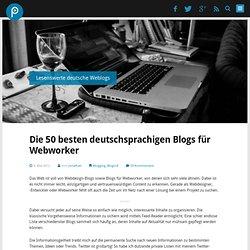 Die 50 besten deutschsprachigen Webworker-Blogs