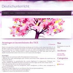 Avantages et inconvénients des TICE - Deutschunterricht