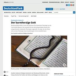 Deutung des Islams (1) - Der barmherzige Gott
