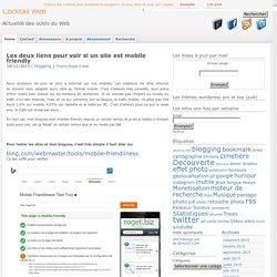 Les deux liens pour voir si un site est mobile friendly