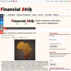 Afrique, deuxième continent producteur d'or
