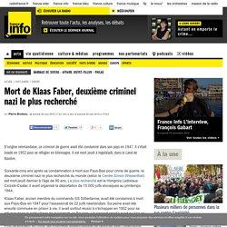 Mort de Klaas Faber, deuxième criminel nazi le plus recherché