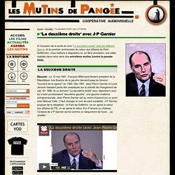 """""""La deuxième droite"""" avec J-P Garnier - Les Mutins de Pangée"""