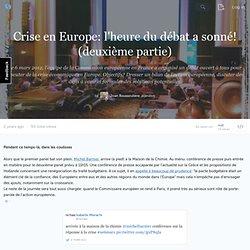 Crise en Europe: l'heure du débat a sonné! (deuxième partie) · jaralive