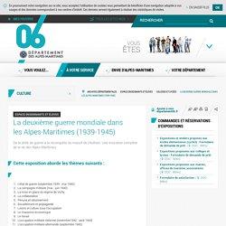 La deuxième guerre mondiale dans les Alpes-Maritimes (1939-1945) - Département des Alpes-Maritimes
