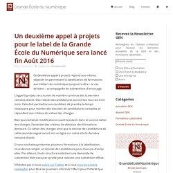 Un deuxième appel à projets pour le label de la Grande École du Numérique sera lancé fin Août 2016 - Grande École du Numérique