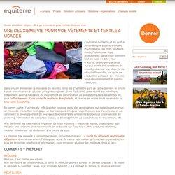 Une deuxième vie pour vos vêtements et textiles usagés