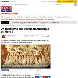 Un deuxième site viking en Amérique du Nord ?
