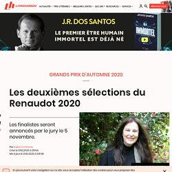 Les deuxièmes sélections du Renaudot 2020...