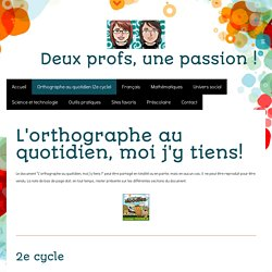 Orthographe au quotidien (2e cycle) - Site de deuxprofsunepassion !