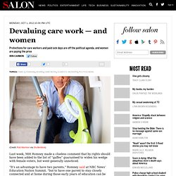 Devaluing care work — and women