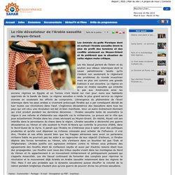 Le rôle dévastateur de l'Arabie saoudite au Moyen-Orient