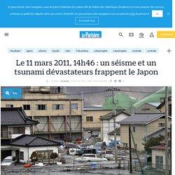 Le 11 mars 2011, 14h46 : un séisme et un tsunami dévastateurs frappent le Japon - Le Parisien