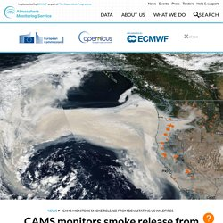 CAMS monitors smoke release from devastating US wildfires