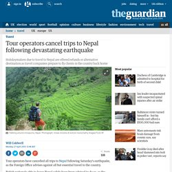 Tour operators cancel trips to Nepal following devastating earthquake