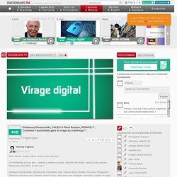 Guillaume Devauchelle, VALEO & Rémi Bastien, RENAULT : Comment l'automobile gère le virage du numérique ? - Technos & Médias