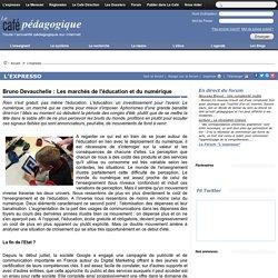 Bruno Devauchelle : Les marchés de l'éducation et du numérique