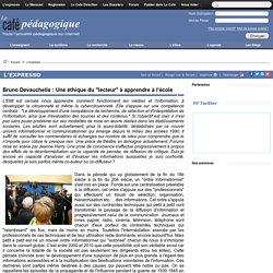 """Bruno Devauchelle : Une éthique du """"lecteur"""" à apprendre à l'école"""