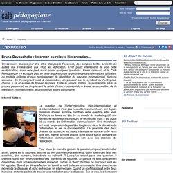 Bruno Devauchelle : Informer ou relayer l'information...