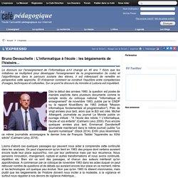 Bruno Devauchelle : L'informatique à l'école : les bégaiements de l'histoire...