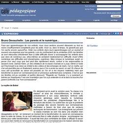 Bruno Devauchelle : Les parents et le numérique...