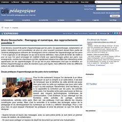 Bruno Devauchelle : Peeragogy et numérique, des rapprochements possibles ?