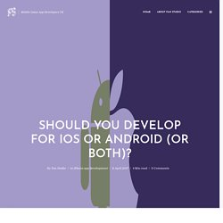 Should You Develop for iOS or Android (or Both)?