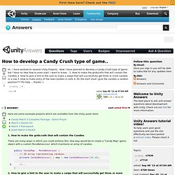 How to develop a Candy Crush type of game..