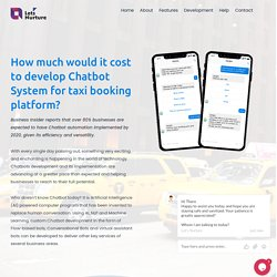 How much it will cost to develop a chatbot system for Taxi Booking platform