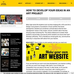 How to develop your ideas: A Level Art Coursework development