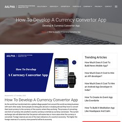 How To Develop A Currency Convertor App
