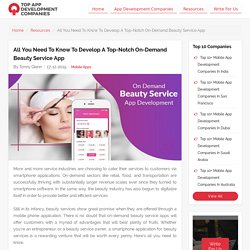 All You Need To Know To Develop A Top-Notch On-Demand Beauty Service App