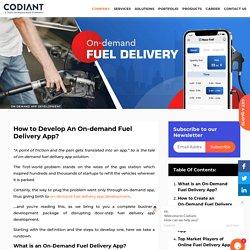 How to Develop An On-demand Fuel Delivery App