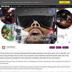 The Develop guide to designing for virtual reality