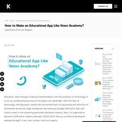 Develop An Educational Learning App Like Noon Academy