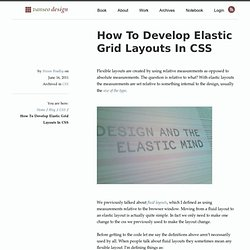 How To Develop Elastic Grid Layouts In CSS