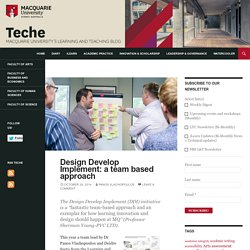 Design Develop Implement: a team based approach - teche