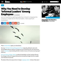 Why You Need to Develop 'Informal Leaders' Among Employees