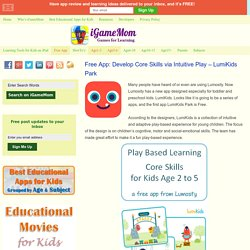 Free App: Develop Core Skills via Intuitive Play - LumiKids Park
