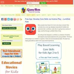 Free App: Develop Core Skills via Intuitive Play - LumiKids Park