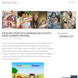 Develop Your Kid's Learning Skills with Hindi Nursery Rhymes