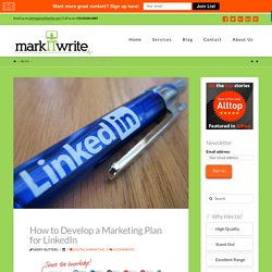 How to Develop a Marketing Plan for LinkedIn
