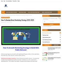 How To Develop Direct Marketing Strategy 2019-2025