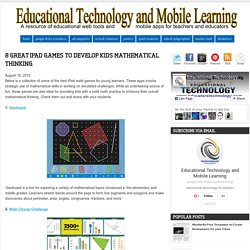 Educational Technology and Mobile Learning: 8 Great iPad Games to Develop Kids Mathematical Thinking