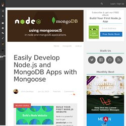 Easily Develop Node.js and MongoDB Apps with Mongoose