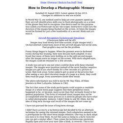 How to Develop A Photographic Memory