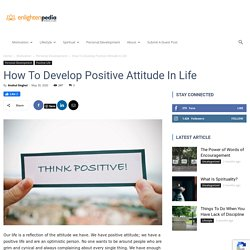 How To Develop Positive Attitude In Life