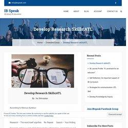 Develop Research skills