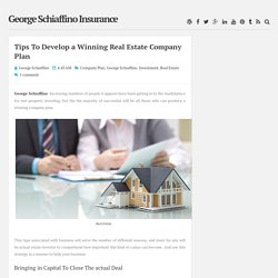 Tips To Develop a Winning Real Estate Company Plan ~ George Schiaffino Insurance